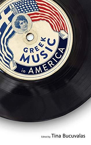 Greek Music in America (American Made Music - Music Series American