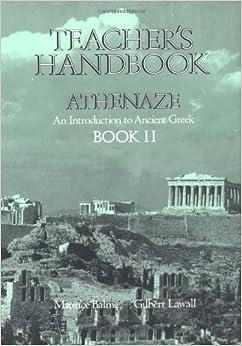 Athenaze: Teachers Handbook 2: Introduction to Ancient Greek by M.G. Balme (1991-04-11)