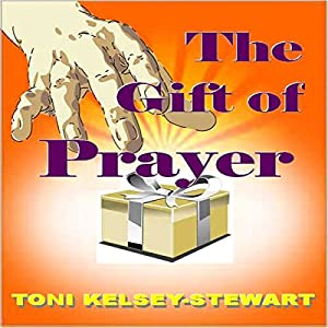 The Gift of Prayer Audiobook