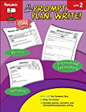 Prompt, Plan, Write! : Grade 2, The Mailbox Books Staff, 1612764401