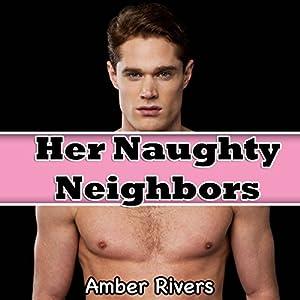Her Naughty Neighbors Audiobook