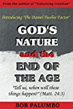 God's Nature and the End of the Age: Introducing