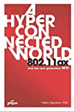 802.11ax: A Hyperconnected World and the Next-Generation WiFi