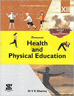 Health and physical education class 12 e educational book amazon health and physical education class 12 e educational book amazon vk sharma books malvernweather Gallery