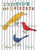 L'Histoire des trois oiseaux