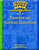Equations and Algebraic Expressions, Murray Britt and Peter Hughes, 0769028403