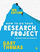 How to Do Your Research Project: A Guide for Students, 3rd Edition Front Cover