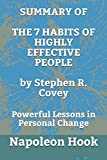 SUMMARY OF The 7 Habits of Highly Effective People by Stephen R. Covey