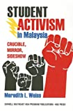 Student Activism in Malaysia Cb, Meredith L. Weiss, 0877277842