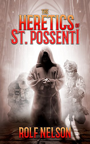 The Heretics of St. Possenti