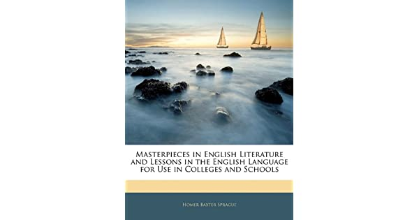 Masterpieces in English Literature and Lessons in the