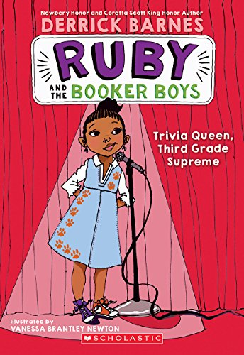 Trivia Queen, Third Grade Supreme (Ruby and the Booker Boys #2) - Ruby Series