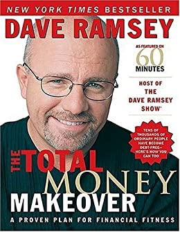 The Total Money Makeover: A Proven Plan for Financial Fitness by [Ramsey, Dave]