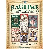 Ragtime Fingerstyle Ukulele: 15 Classic Rags Arranged for Solo Ukulele Bk/Online Audio