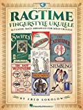 Ragtime Fingerstyle Ukulele: 15 Classic Rags Arranged for Solo Ukulele Bk/Online Audio