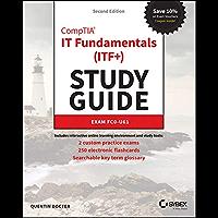 CompTIA IT Fundamentals (ITF+) Study Guide: Exam FC0-U61 (English Edition)