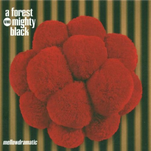 A Forest Mighty Black - Mellowdramatic (1997) [FLAC] Download