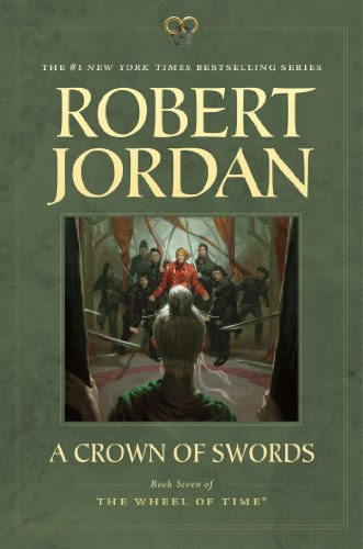 A Crown of Swords: Book Seven of 'The Wheel of Time' (Wheel Of Time Movie)