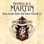 Game of Thrones - Das Lied von Eis und Feuer 12 | George R. R. Martin