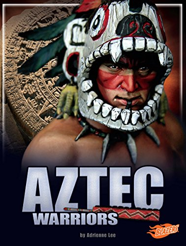 aztec warriors legendary warriors kindle edition by adrienne lee