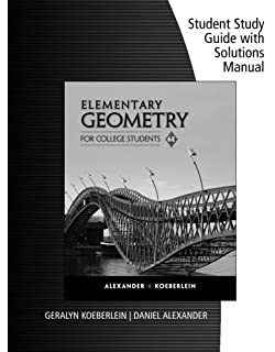 Elementary geometry for college students 5th edition amazon books student study guide with solutions manual for alexanderkoeberleins elementary geometry for college students fandeluxe Choice Image