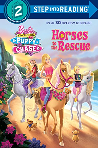 Horses to the Rescue (Barbie & Her Sisters In A Puppy Chase) (Step into Reading)