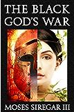 The Black God's War: A Novella Introducing a new Epic Fantasy