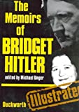 The Memoirs of Bridget Hitler, Hitler, Bridget, 0715613561