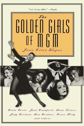 the-golden-girls-of-mgm-greta-garbo-joan-crawford-lana-turner-judy-garland-ava-gardner-grace-kelly-a