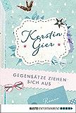 Gegensätze ziehen sich aus: Roman (Mütter-Mafia 3) (German Edition)