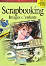 Scrapbooking : Images d'enfants par Editions Esi