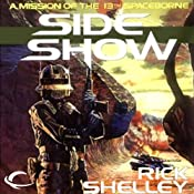 Side Show: 13th Spaceborne, Book 2 | Rick Shelley