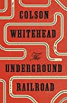 The Underground Railroad (Oprah's Boo...