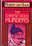The Chinese Gold Murders, Robert H. Van Gulik, 0060152060