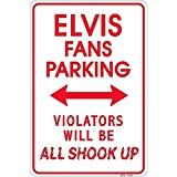 Signs 4 Fun SPSE Elvis Shook up, Small Parking Sign