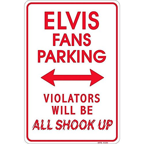Signs 4 Fun SPSE Elvis Shook Up, Small Parking -