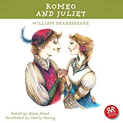 Romeo and Juliet: Shakepeare's Plays Made Accessible for Children