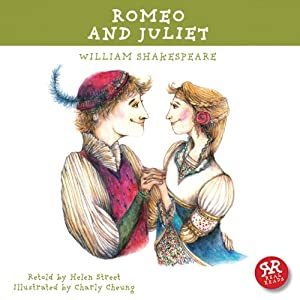 Romeo and Juliet: Shakepeare's Plays Made Accessible for Children Audiobook