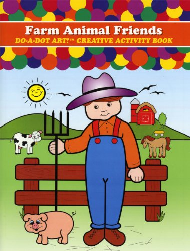 Farm Animal Friends Do-A-Dot Art Activity Book