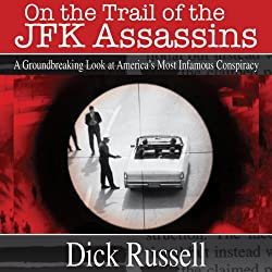 On the Trail of the JFK Assassins