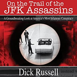On the Trail of the JFK Assassins Hörbuch