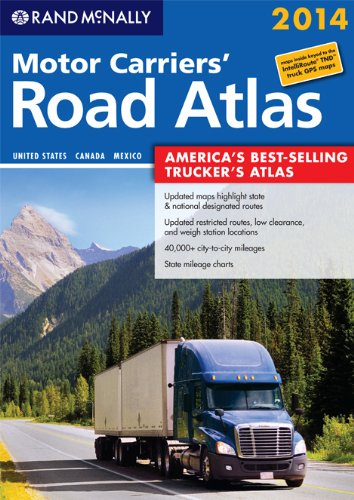 2014 Motor Carriers' Road Atlas (MCRA) (Rand Mcnally Motor Carriers' Road Atlas) (Rand Mcnally Motor Carrier Atlas)