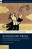 Judges on Trial: The Independence and Accountability of the English Judiciary (Cambridge Studies in Constitutional Law)