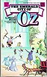 The Emerald City of Oz, L. Frank Baum, 0345282280