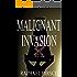 Malignant Invasion