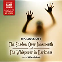 Lovecraft: The Shadow Over Innsmouth; The Whisperer in Darkness