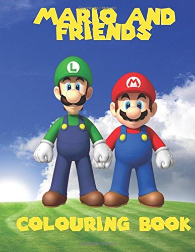 Mario and Friends Colouring Book: A great fun colouring book for kids aged 3+. An A4 40 page book with scenes of Mario, Wario, Luigi and yoshi. So ... go grab them pencils and start colouring. 40 Page Activity Book