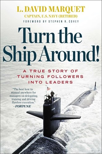 Turn the Ship Around! ISBN-13 9781591846406