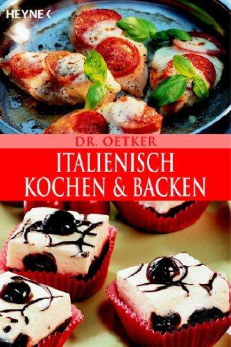 Dr. Oetker Italienisch Kochen und backen