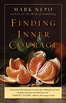 Finding Inner Courage by [Nepo, Mark]